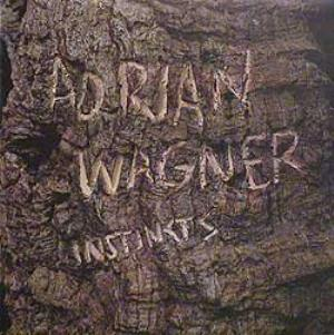 Adrian Wagner - Instincts CD (album) cover