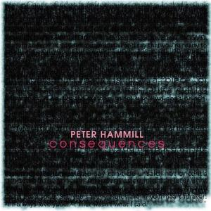 Peter Hammill - Consequences CD (album) cover