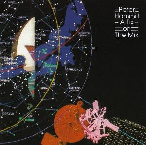 Peter Hammill - A Fix On The Mix CD (album) cover