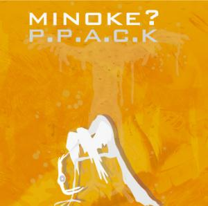 Minoke? P.p.a.c.k. CD album cover