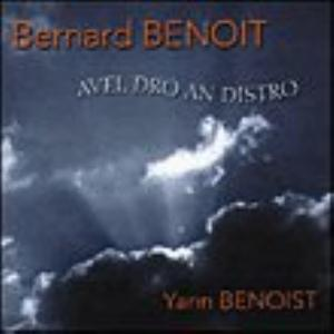 Bernard Benoit - Avel Dro An Distro CD (album) cover