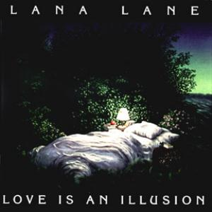 Lana Lane - Love Is An Illusion CD (album) cover