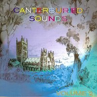 Various Artists - Canterburied Sounds, Vol. 2 CD (album) cover