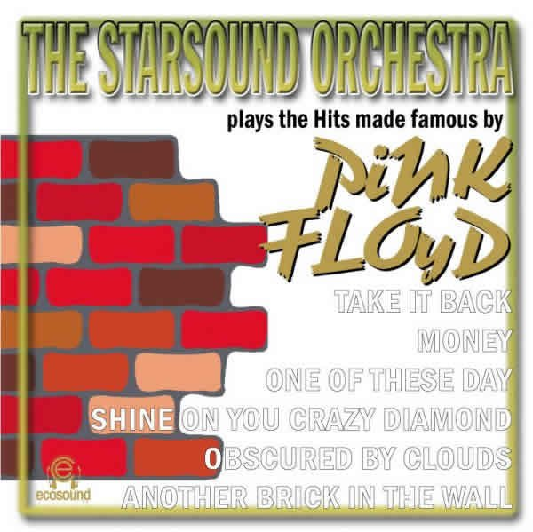Various Artists - The Starsound Orchestra Plays The Hits Made Famous By Pink Floyd CD (album) cover
