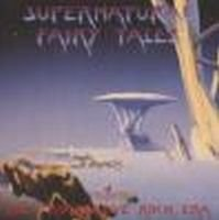 Various Artists - Supernatural Fairy Tales - The Progressive Rock Era CD (album) cover