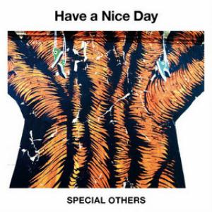 Special Others - Have A Nice Day CD (album) cover