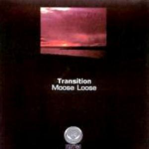 Moose Loose - Transition CD (album) cover