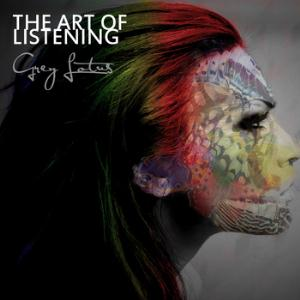 Grey Lotus - The Art Of Listening CD (album) cover