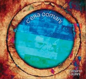 Luciano Laurini - C'era Domani CD (album) cover
