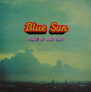 BLUE SUN - Peace Be Unto You CD album cover
