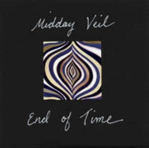 Midday Veil - End Of Time CD (album) cover