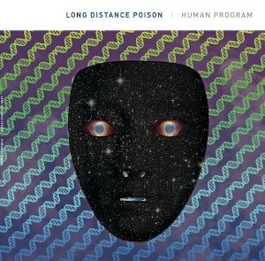 Long Distance Poison - Human Program CD (album) cover