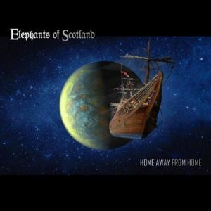 Elephants Of Scotland - Home Away From Home CD (album) cover