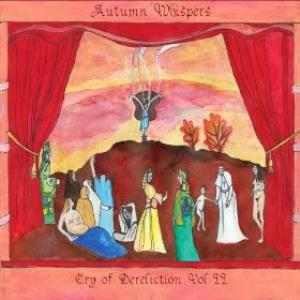 Autumn Whispers - Cry Of Dereliction Vol.ii CD (album) cover