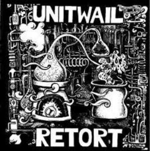 Unit Wail - Retort CD (album) cover