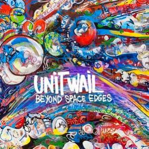 Unit Wail - Beyond Space Edges CD (album) cover