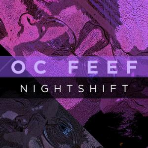 Oc Feef - Nightshift CD (album) cover