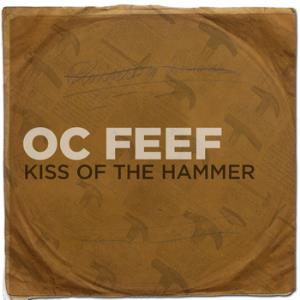 Oc Feef - Kiss Of The Hammer CD (album) cover
