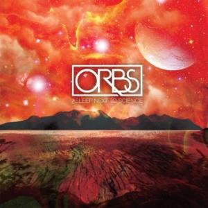 Orbs - Asleep Next To Science CD (album) cover