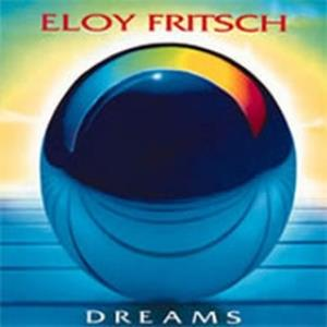 Eloy Fritsch - Dreams CD (album) cover