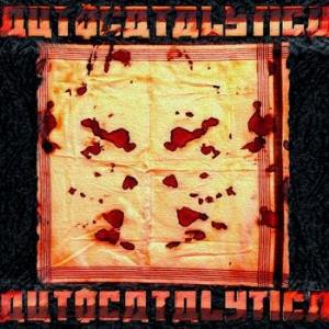 Autocatalytica - Autocatalytica CD (album) cover