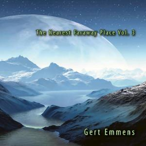 Gert Emmens - The Nearest Faraway Place Vol. 3 CD (album) cover
