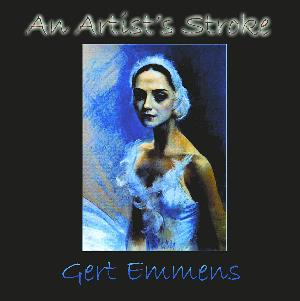 Gert Emmens - An Artist's Stroke CD (album) cover