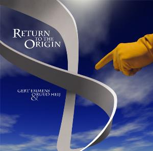 Gert Emmens - Return To The Origin (with Ruud Heij) CD (album) cover