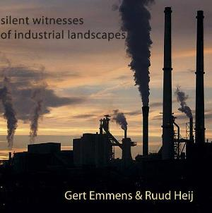 Gert Emmens - Silent Witnesses Of Industrial Landscapes (with Ruud Heij) CD (album) cover
