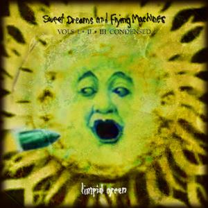 Limpid Green - Sweet Dreams & Flying Machines CD (album) cover