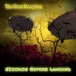 Seconds Before Landing - The Great Deception CD (album) cover
