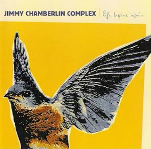 Jimmy Chamberlin Complex - Life Begins Again CD (album) cover