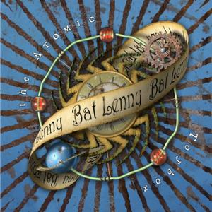 Bat Lenny - The Atomic Toybox CD (album) cover