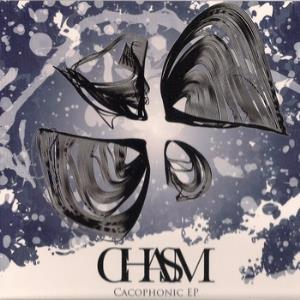Chasm - Cacophonic CD (album) cover
