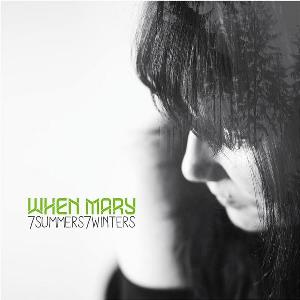 When Mary - 7summers7winters CD (album) cover