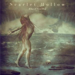 Scarlet Hollow - What If Never Was CD (album) cover
