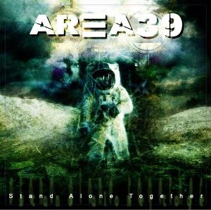 Area 39 - Stand Alone Together CD (album) cover