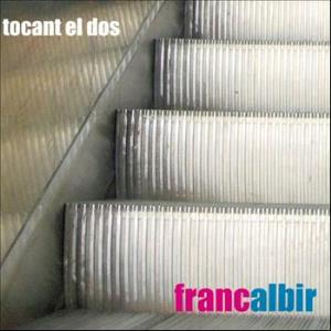 Franc Albir - Tocant El Dos CD (album) cover