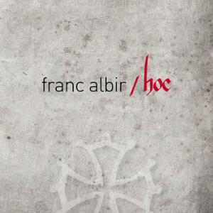 FRANC ALBIR - Hoc CD album cover