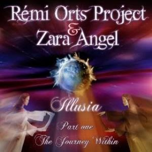 REMI ORTS PROJECT - Illusia, Pt. 1: The Journey Within (with Zara Angel) CD album cover