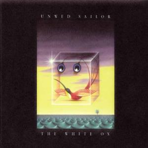 Unwed Sailor - The White Ox CD (album) cover