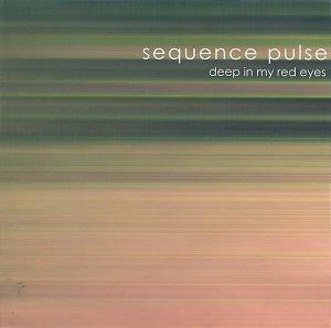 Sequence Pulse - Deep In My Red Eyes CD (album) cover