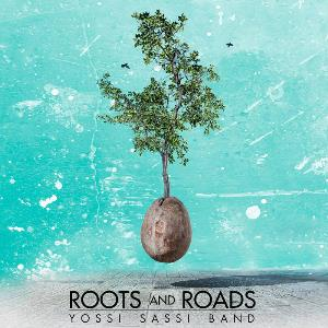 Yossi Sassi - Roots And Roads CD (album) cover