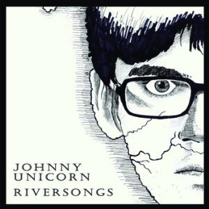 Johnny Unicorn - Riversongs CD (album) cover