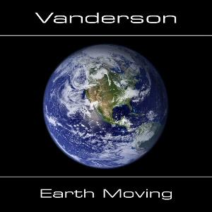 Vanderson - Earth Moving CD (album) cover
