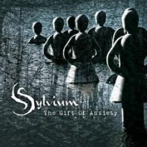 Sylvium - The Gift Of Anxiety CD (album) cover