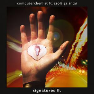 Computerchemist - Signatures Ii CD (album) cover