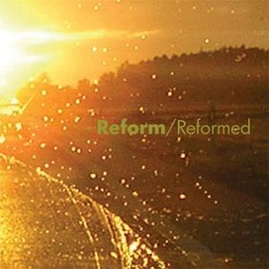 Reform - Reformed CD (album) cover