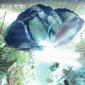 Hellas Mounds - New Heaven // New Earth CD (album) cover