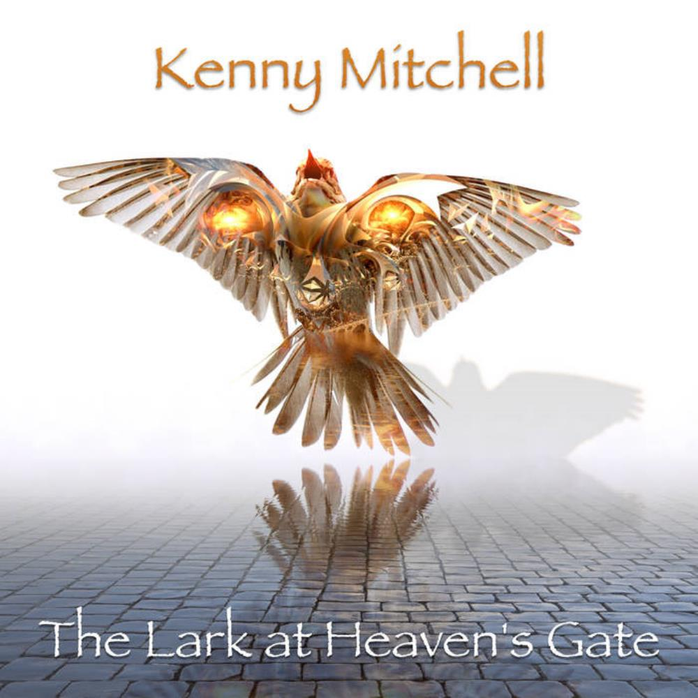 Kenny Mitchell - The Lark At Heaven's Gate CD (album) cover